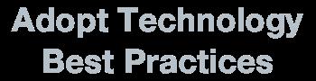 slider Adopt Technology Best Practices